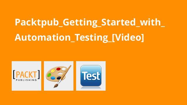 آموزش شروع کار با تست خودکار (Automation Testing)